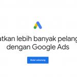 Pengertian Google Ads, Manfaat dan Cara Mendaftarnya